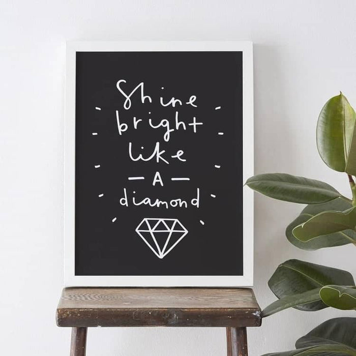 shine bright like a diamond quote print