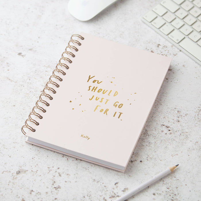You Should Just Go For It Hardback Notebook