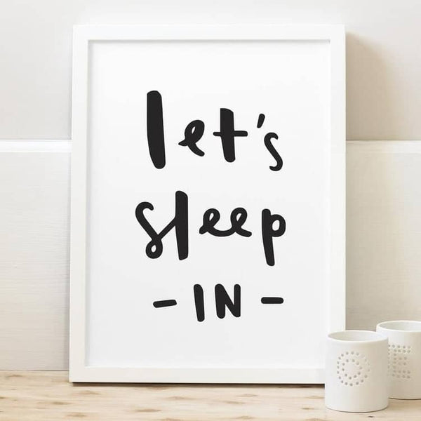 let's sleep in print