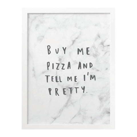 Buy Me Pizza Marble Print