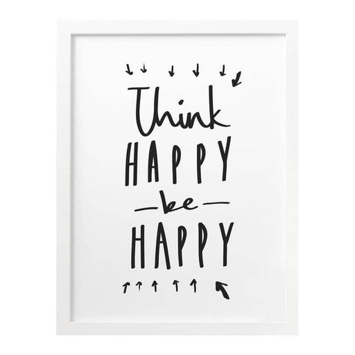 Think happy be happy print