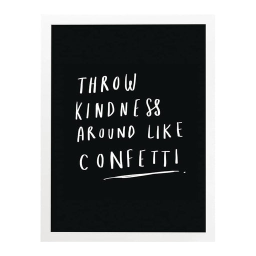 Throw Kindness Around Confetti Print