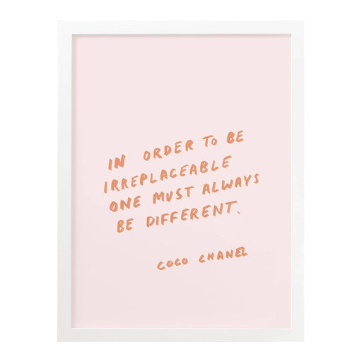 To Be Replaceable Coco Chanel Art Print