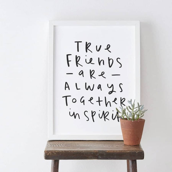 True Friends Together In Spirit Print