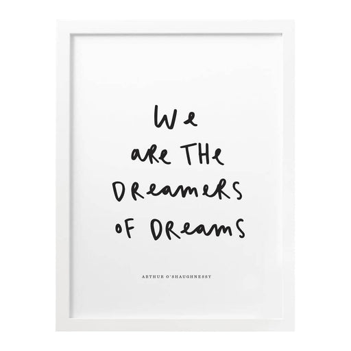 dreamers of dreams print