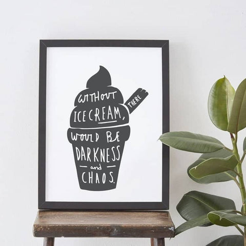Ice Cream Darkness and Chaos Print
