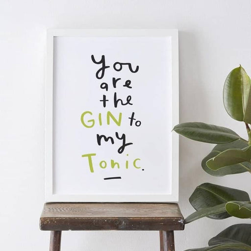 Gin to my tonic personalised print