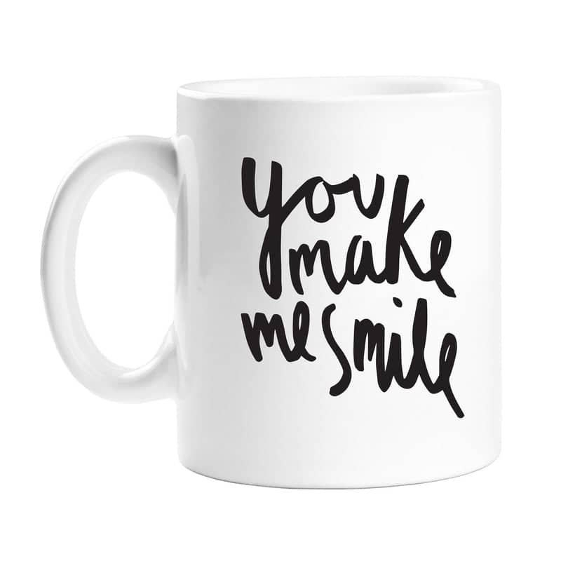 you make me smile mug