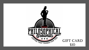 Gift Card - Philosophical Grounds Coffee