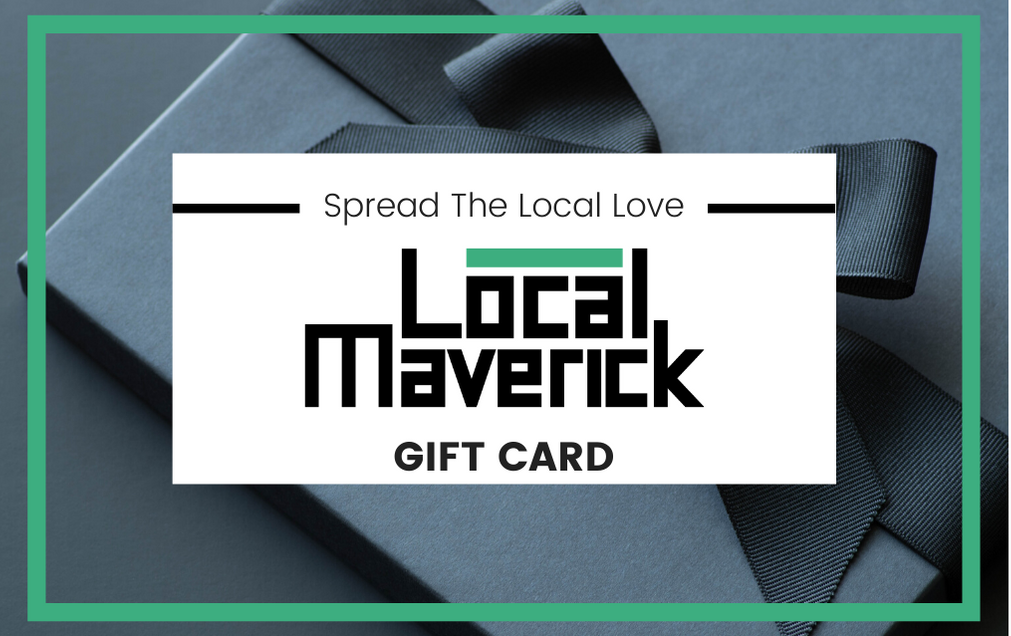 Local Maverick Gift Card
