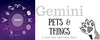 Gemini Pets and Things LLC