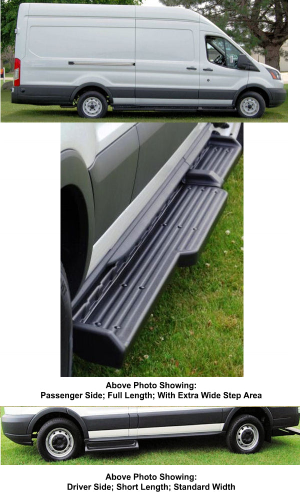 "2015-Up Ford Transit 148"" WB. (350 Version) (Wide Step) TPO Molded Running Boards (Short Drivers Side/ 8.50"" Wide Full Length Passenger Side) - Ronusa.com"