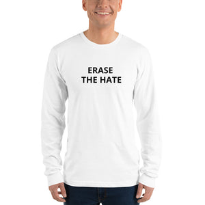 Erase The Hate Long Sleeve Tee Shirt - Erasist | Erase The Hate