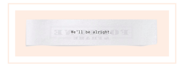 Shown here: We'll be alright meaningful lyrics.