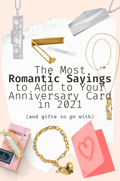 Shown here: the most romantics sayings to add to your anniversary card in 2021.