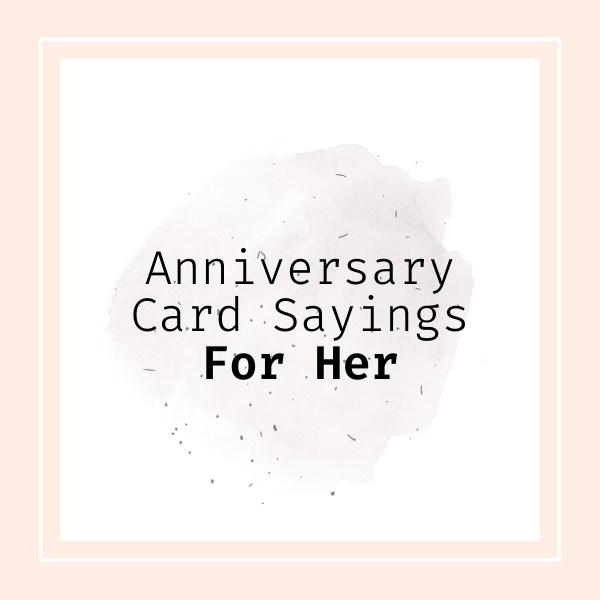 Shown here: Romantic anniversary quotes for her.