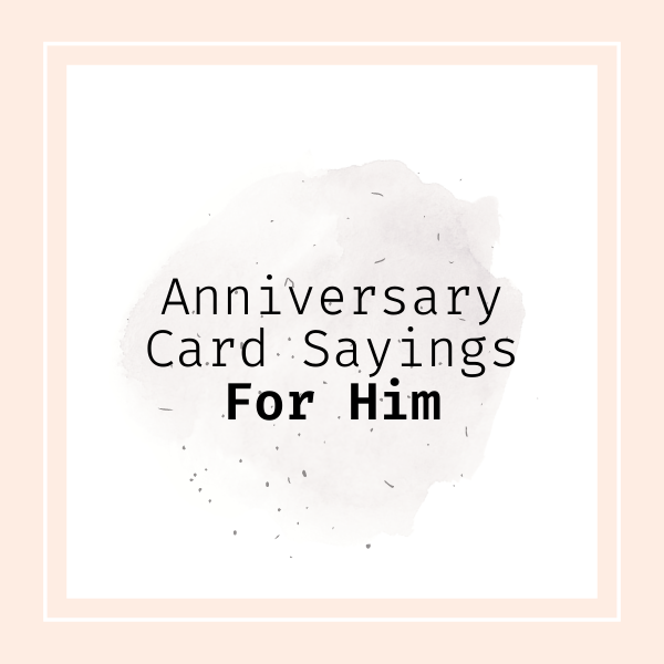 Shown here: Romantic anniversary quotes for him.