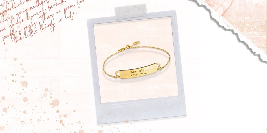 A gold engraved bracelet with inspirational words for your sister.