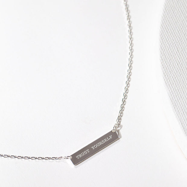Engraved Bar Pendant: Trust Yourself // Sterling Silver