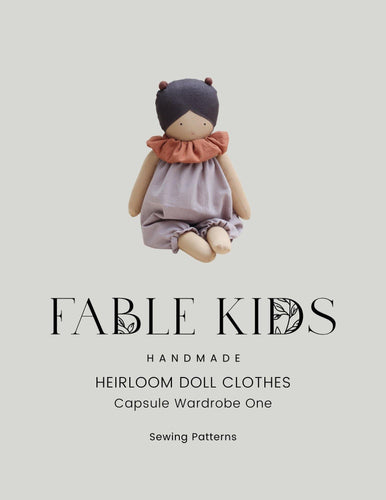 Heirloom Doll Clothes | Capsule Wardrobe One - Fable Kids Limited