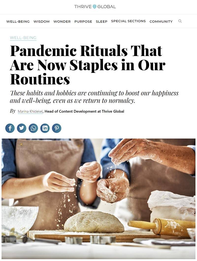 Thrive Global Article - Pandemic Rituals That Are Now Staples in Our Routines