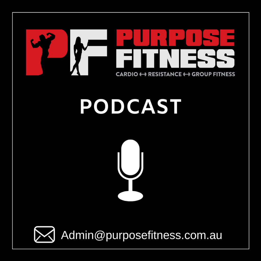The Purpose Fitness Podcast