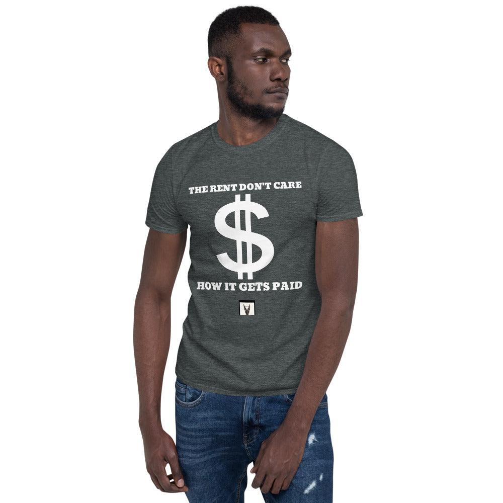 "Musicseur: True Connoisseur ""The Rent Don't Care How It Gets Paid"" Short-Sleeve Unisex T-Shirt"