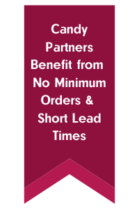 Candy Partners Benefit from No Minimum Orders & Short Lead Times