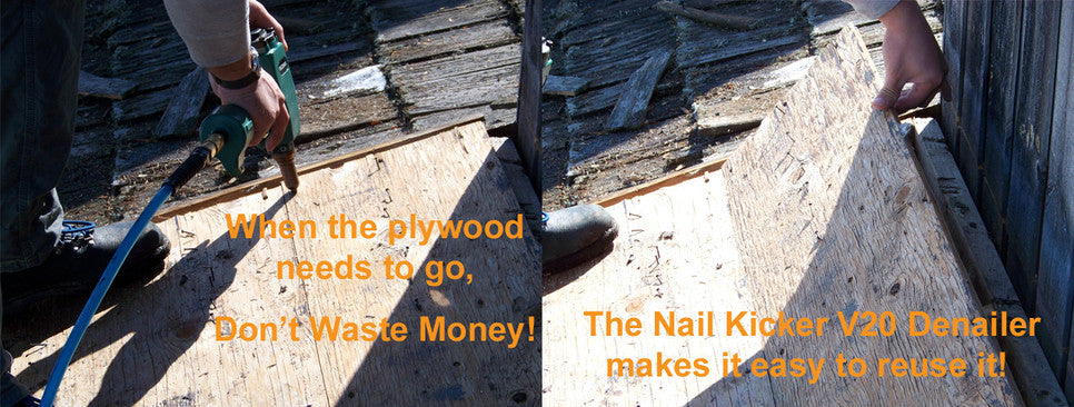 nail kicker V20 denailer saves money   / when plywood needs to go  Remove nails form wood.