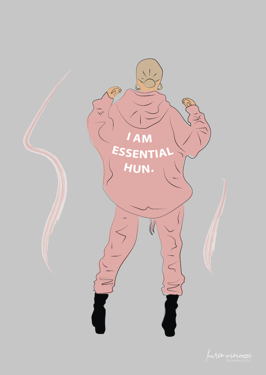 I am essential hun
