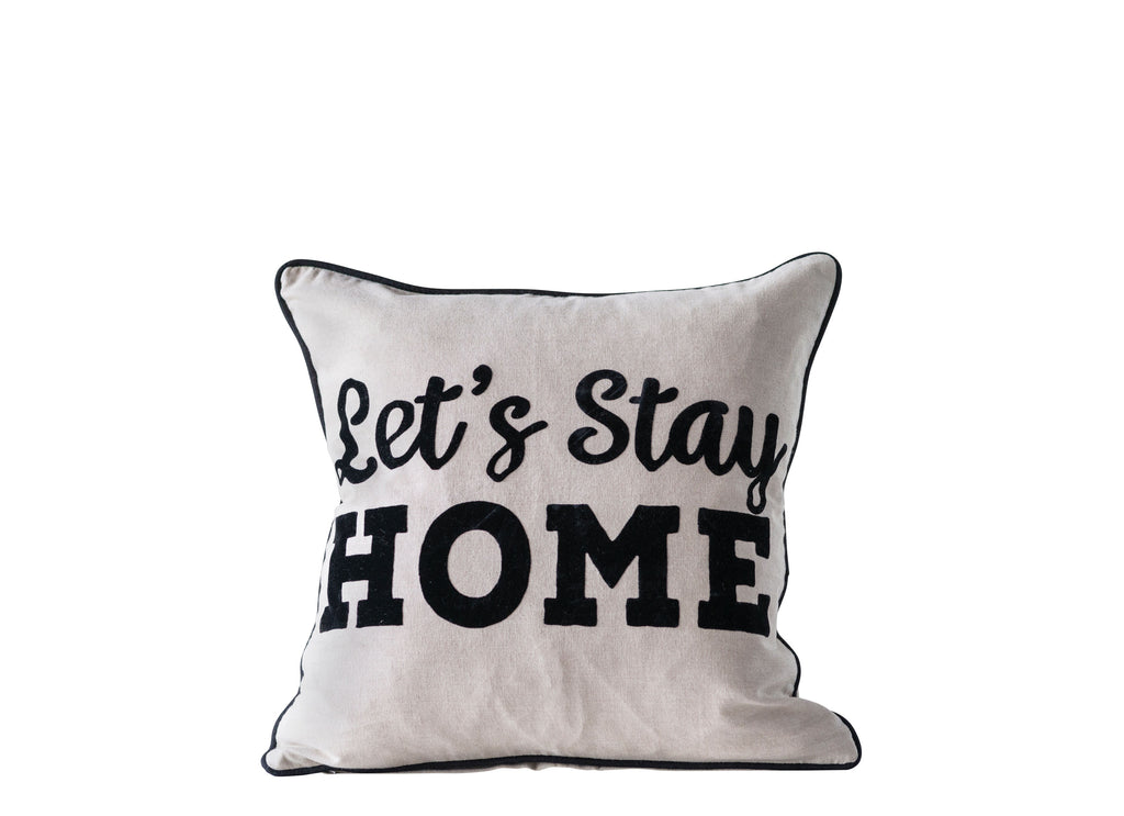 Lets Stay Home Pillow