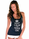 Keep Calm and Tease On Tank Top
