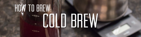 How to Brew Cold Brew