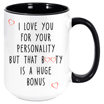 Funny I Love You (Your Booty) Coffee Mug, Valentines Day Anniversary Gift Mugs, Partner Gifts For Girlfriend / Boyfriend / Husband / Wife