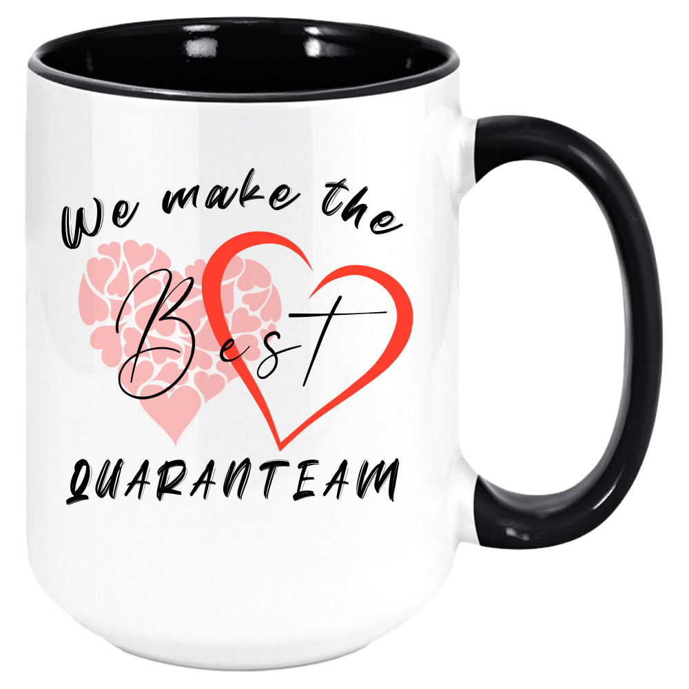 Best Quaranteam Mug, Valentine Anniversary Valentines Day Coffee Two-Tone Mugs, Funny Boyfriend / Girlfriend / Husband / Wife Gift Ideas