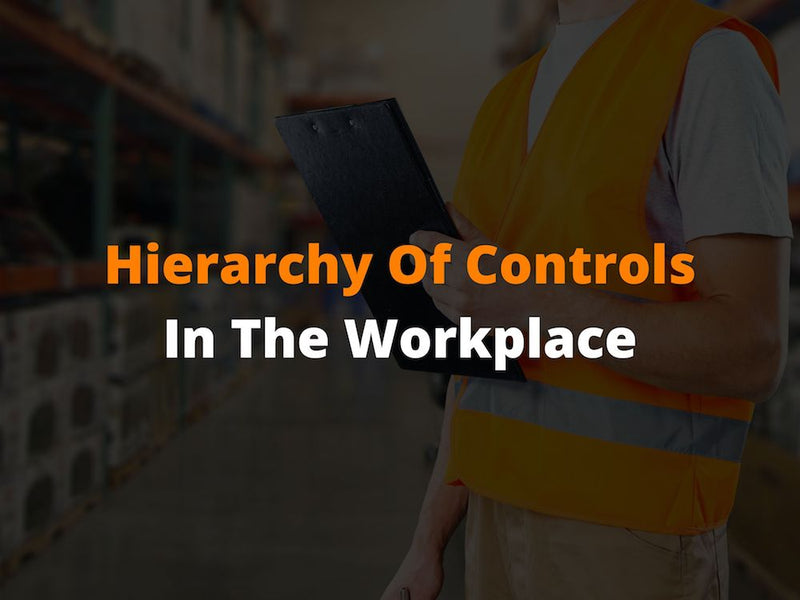 Hierarchy Of Controls In The Workplace