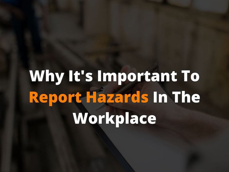 Why It's Important to Report Hazards in the Workplace