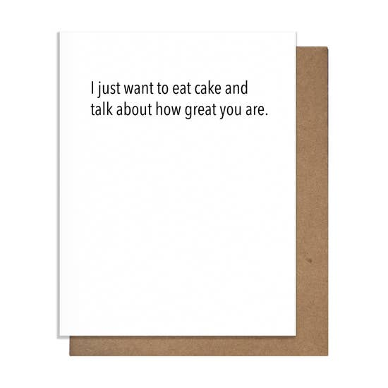 I Just Want To Eat Cake Card