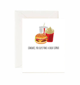 "BURGER & FRIES ""CONGRATS YOU GUYS MAKE A GREAT COMBO"" - GREETING CARD"