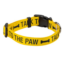 Load image into Gallery viewer, Talk To The Paw Dog Collar S/M