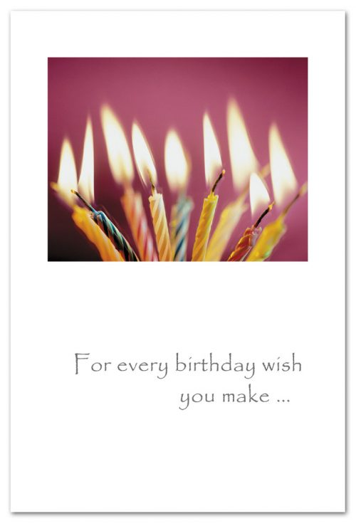 For every birthday wish you make...