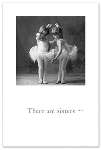 There Are Sisters Card