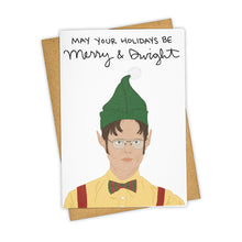 Load image into Gallery viewer, MAY YOUR HOLIDAY BE MERRY & DWIGHT