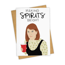Load image into Gallery viewer, MEREDITH MAKING SPIRITS BRIGHT CARD