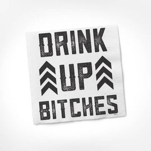 Drink Up Bitches Cocktail Napkin