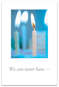 We can never have too many candles Card