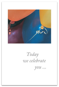 Today We Celebrate You Balloons Card