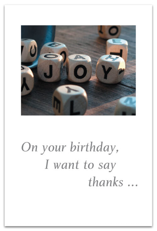 On Your Birthday, I Want To Say Thanks...