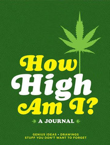 How High Am I? Journal