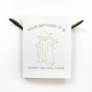 YOUR BIRTHDAY IT IS YODA CARD